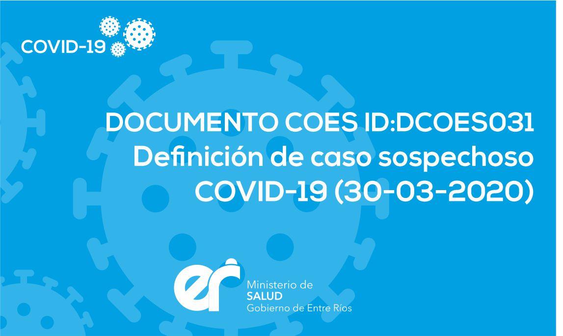 DCOES031 Definición de caso sospechoso COVID-19 (30-03-2020)