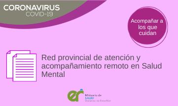 Red provincial de atención y acompañamiento remoto en Salud Mental