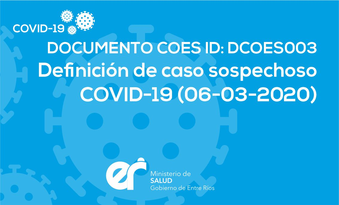 DCOES003 Definición de Caso Sospechoso 06/03/2020