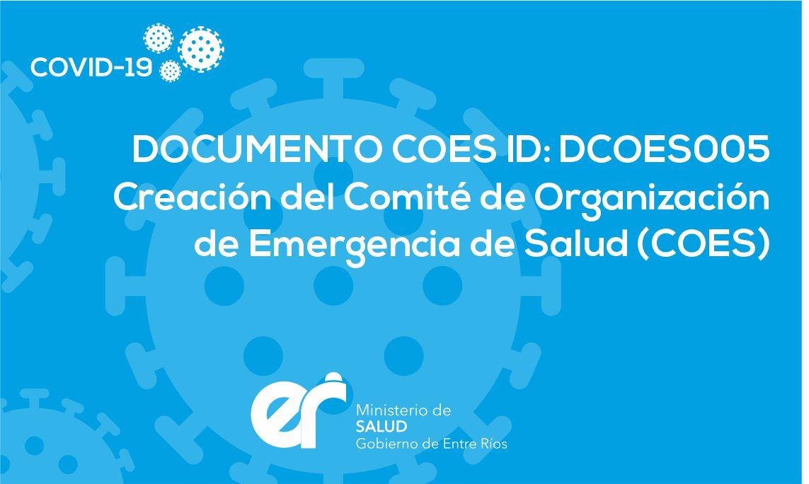 DCOES005 Creación del Comité de Organización de Emergencia de Salud (COES)