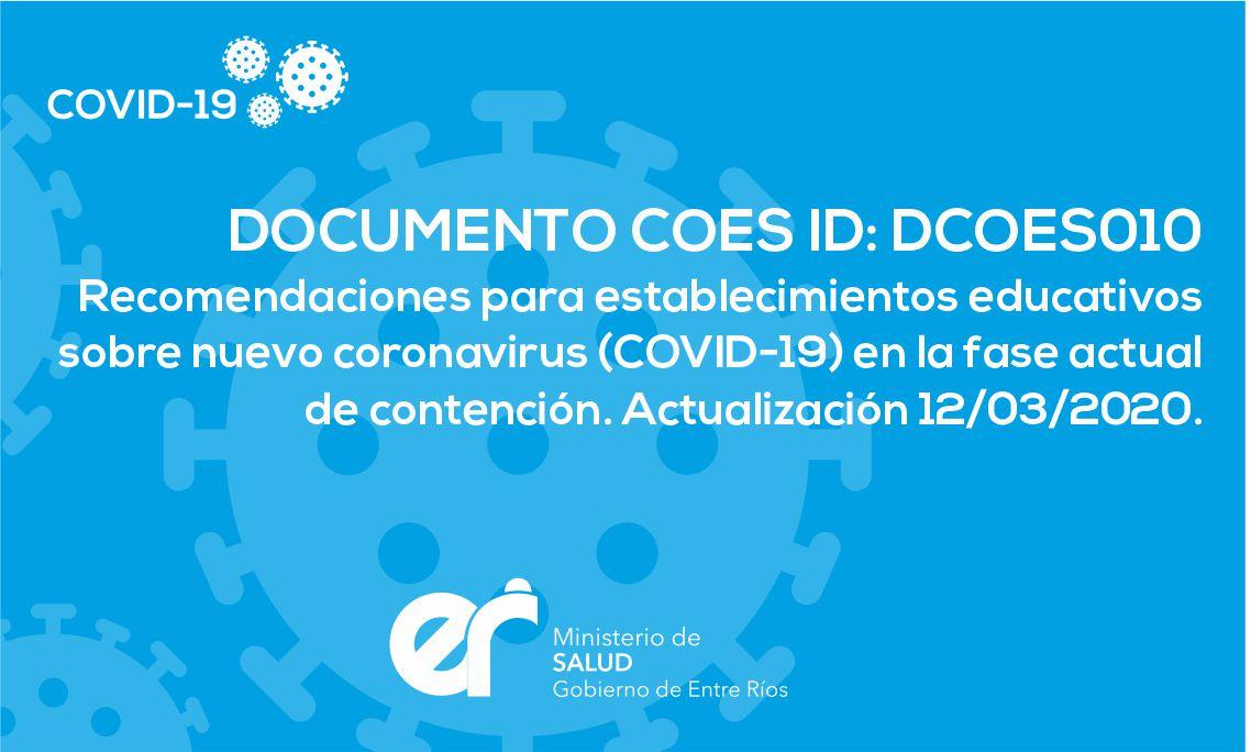 DCOES010 Recomendaciones para establecimientos educativos sobre nuevo coronavirus (COVID-19) en la fase actual de contención. 12/03/2020