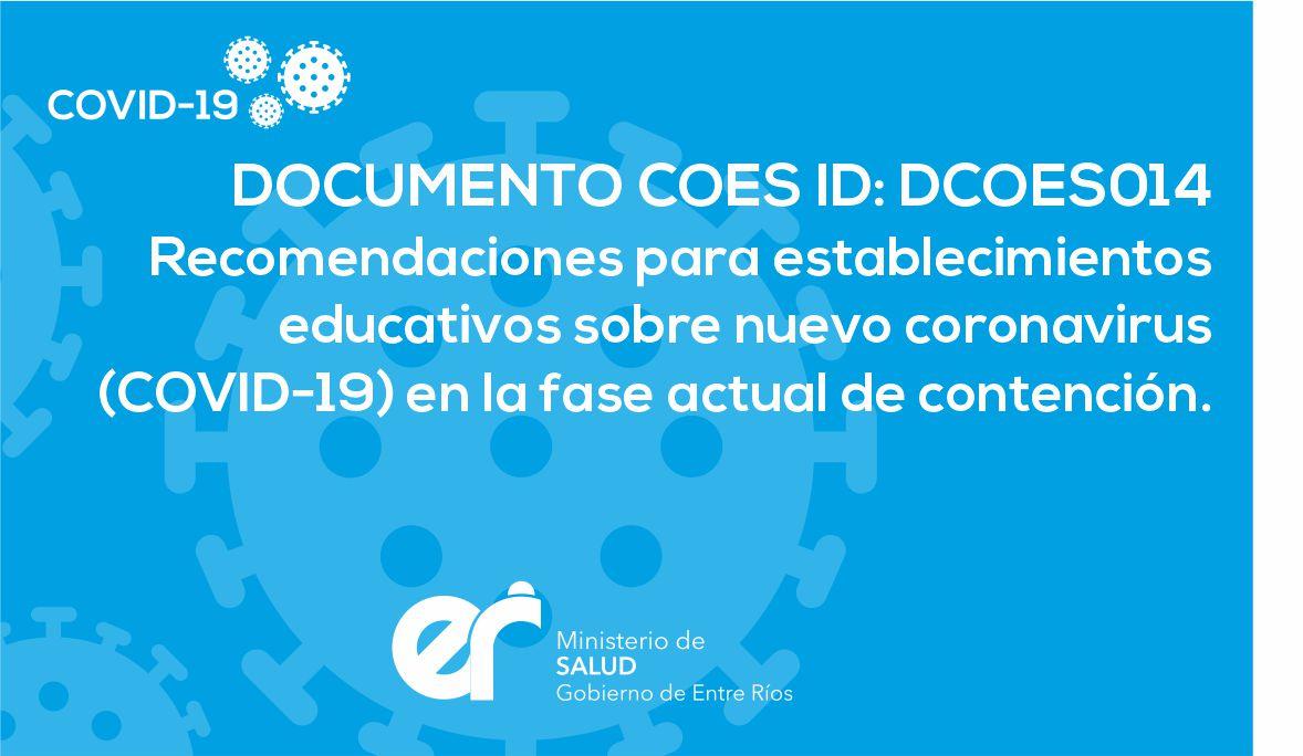 DCOES014 Recomendaciones para establecimientos educativos sobre nuevo coronavirus (COVID-19) en la fase actual de contención.