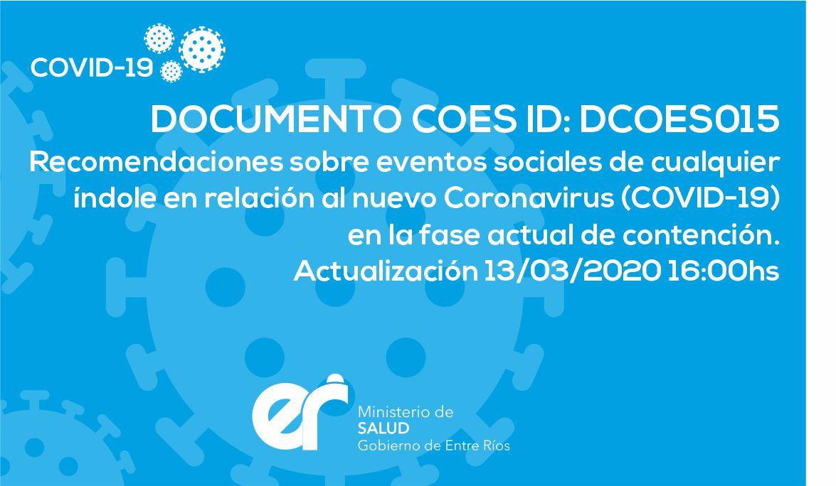 DCOES015 Recomendaciones sobre eventos sociales de cualquier índole en relación al nuevo Coronavirus (COVID-19) en la fase actual de contención. 13/03/2020 16:00hs