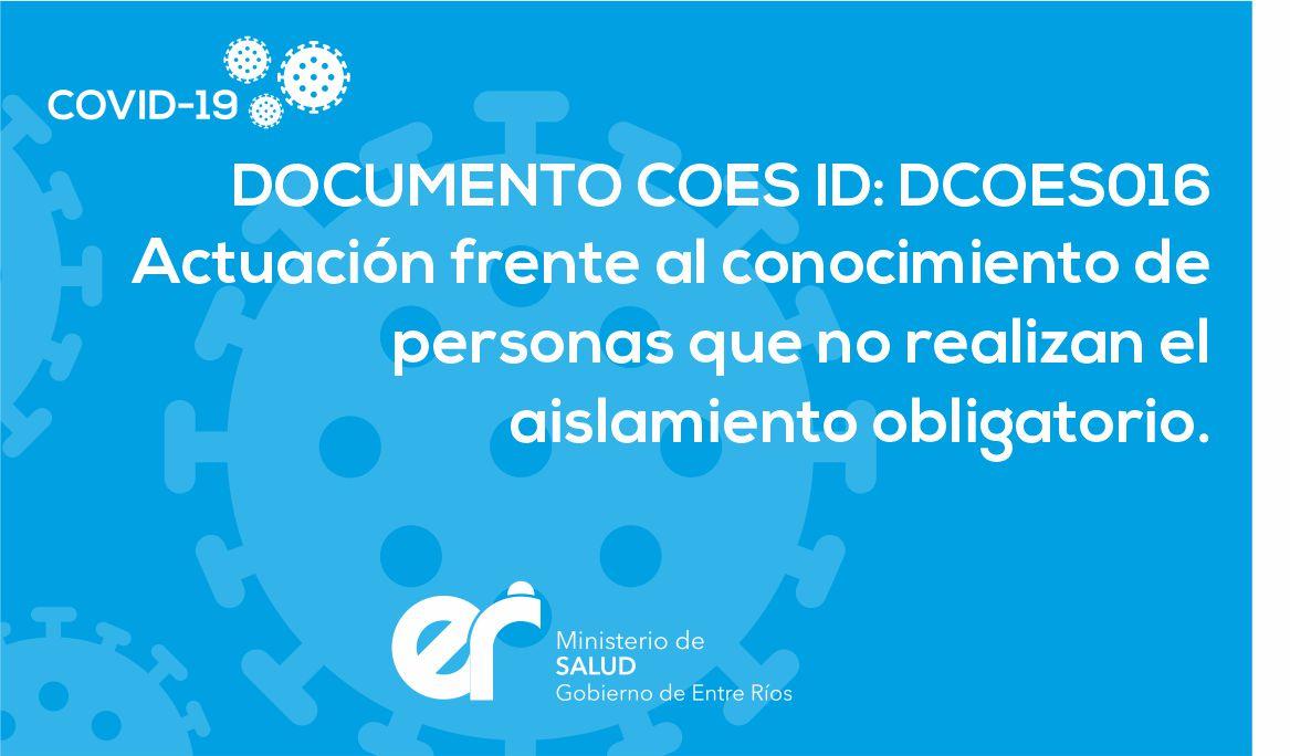 DCOES016: Actuación frente al conocimiento de personas que no realizan el aislamiento obligatorio.