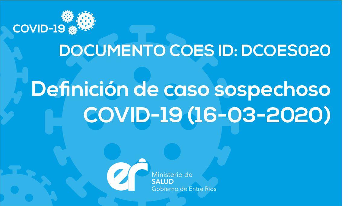 DCOES020 Definición de caso sospechoso COVID-19 (16-03-2020)