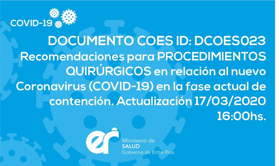 DCOES023 Recomendaciones para Procedimentos Quirúrgicos en relación al nuevo Coronavirus (COVID-19) en la fase actual de contención. 17/03/2020 16:00hs.