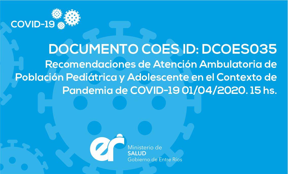 DCOES035 Recomendaciones de Atención Ambulatoria de Población Pediátrica y Adolescente en el Contexto de Pandemia