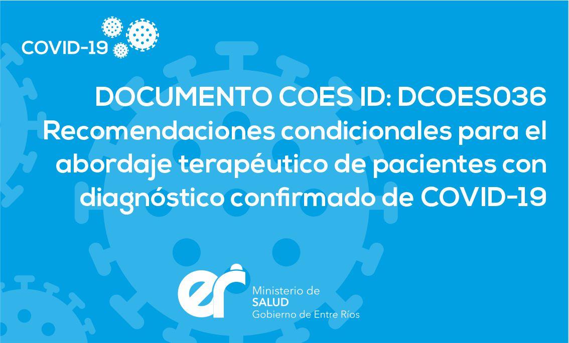 DCOES036 Recomendaciones condicionales para el abordaje terapéutico de pacientes con diagnóstico confirmado de COVID-19