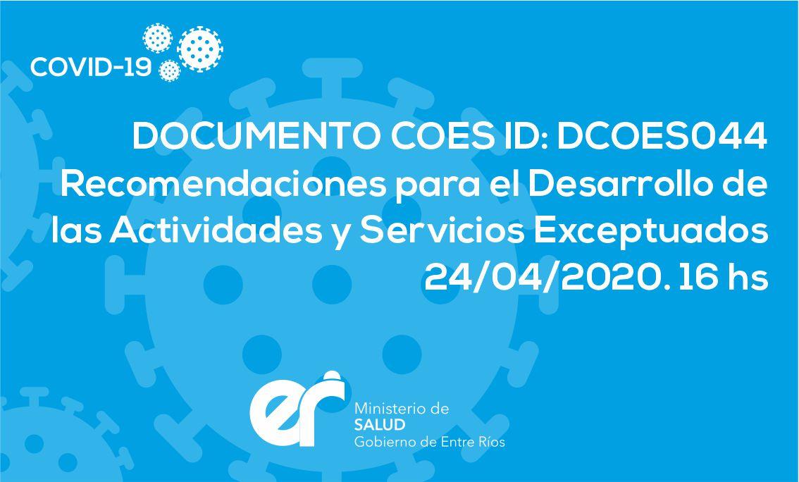 DCOES044 Recomendaciones para el Desarrollo de las Actividades y Servicios Exceptuados 24/04/2020. 16 hs