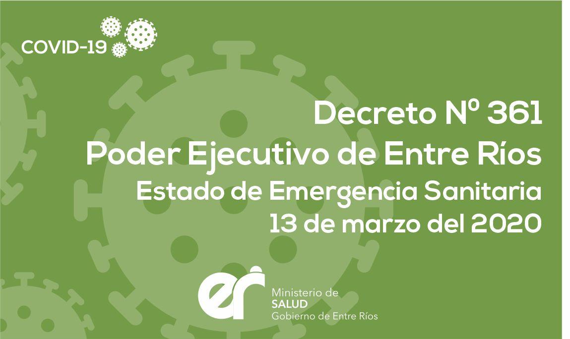 Decreto N° 361 ER Estado de Emergencia Sanitaria 13/03/2020