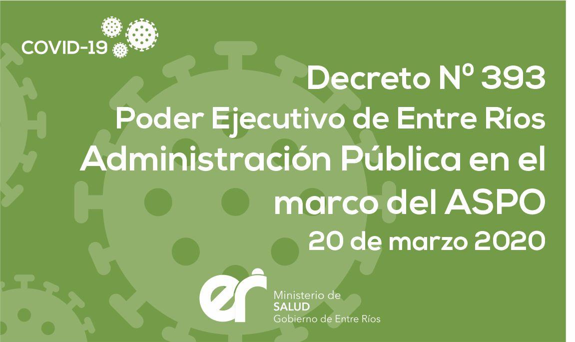 Decreto N° 393 ER Administración Pública en el marco del ASPO 20/03/2020