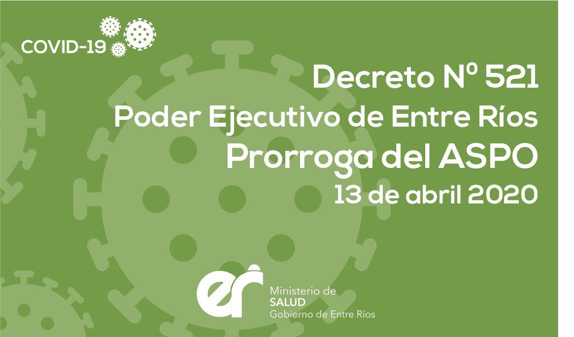 Decreto N° 521- ER Prórroga del Aislamiento Social Preventivo y Obligatorio 13/04/2020