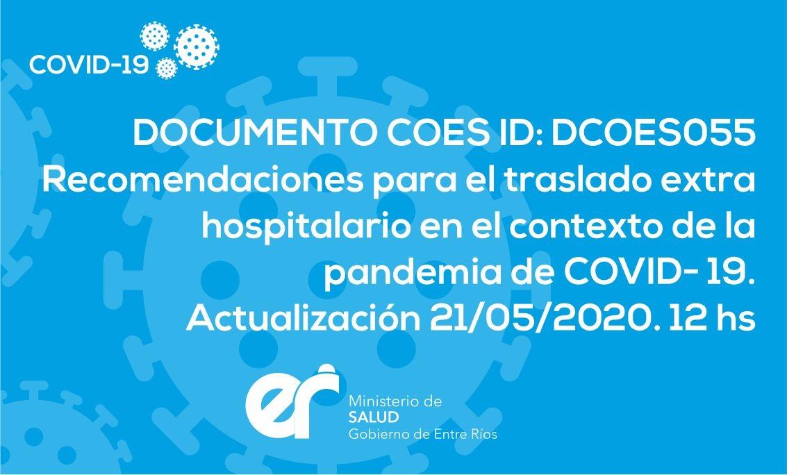 DCOES055: Recomendaciones para el traslado extra hospitalario en el contexto de la pandemia de COVID-19