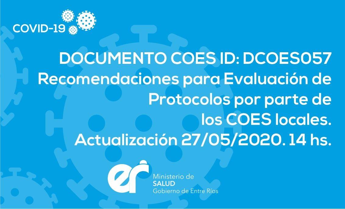 DCOES057 Recomendaciones para Evaluación de Protocolos por parte de los COES locales. Actualización 27/05/2020. 14 hs.