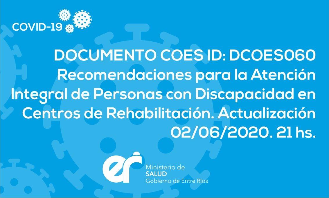 DCOES060: Recomendaciones de trabajo para la atención en el Primer Nivel de Atención que incluye a los Centros de Salud y al componente ambulatorio de los Hospitales Públicos de Nivel de Riesgo I, II y III de la Provincia de Entre Ríos. Actualización 02/06/2020 18hs.