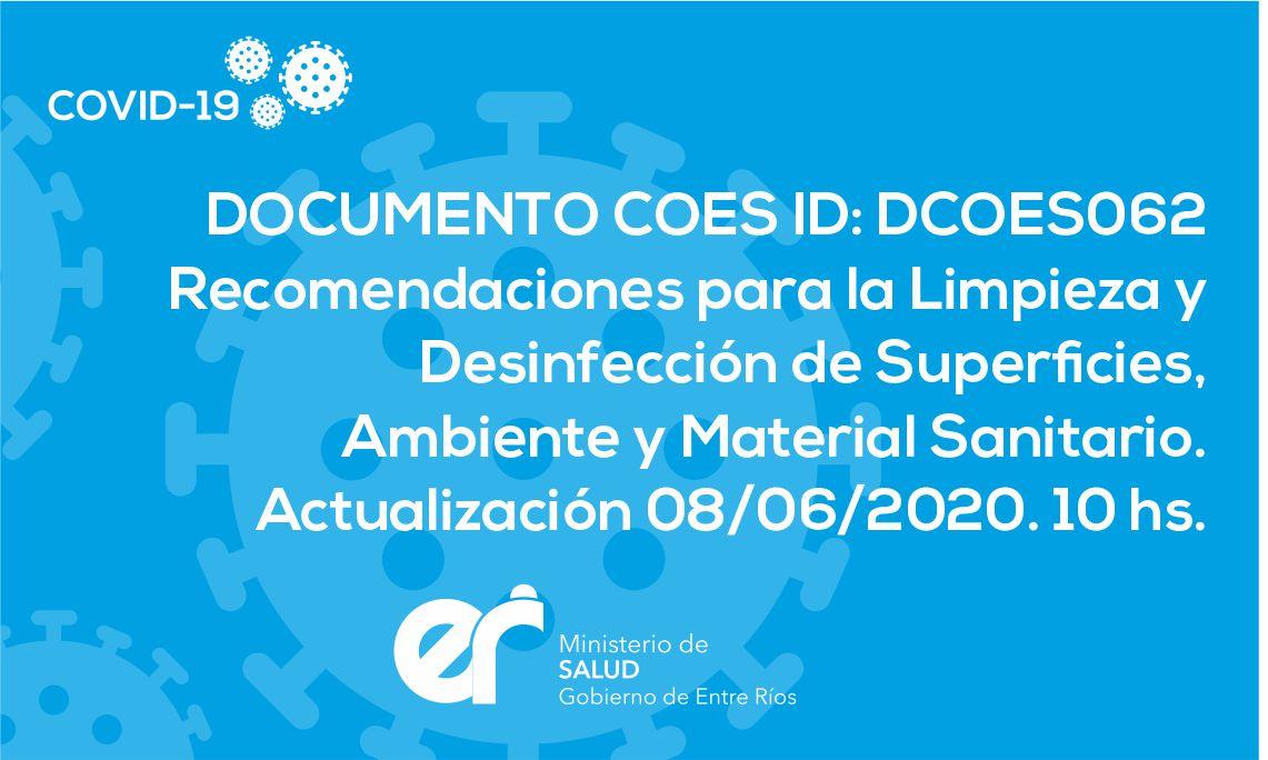 DCOES062: Recomendaciones para la Limpieza y Desinfección de Superficies, Ambiente y Material Sanitario. Actualización 08/06/2020. 10 hs.