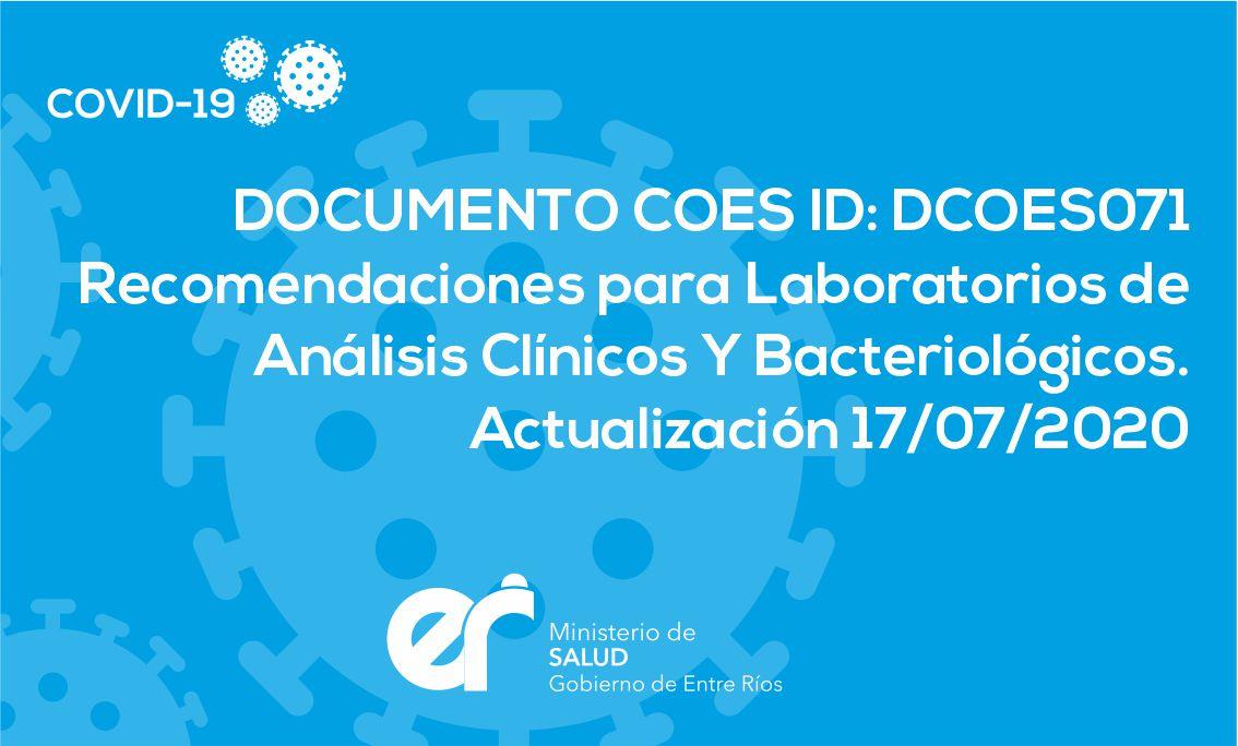 DCOES071: Recomendaciones para Laboratorios de Análisis Clínicos Y Bacteriológicos. Actualización 17/07/2020