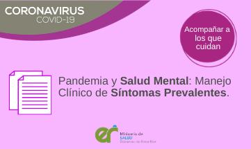 Pandemia y Salud Mental: manejo clínico de síntomas prevalentes.