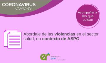 Abordaje de las violencias en el sector salud, en contexto de ASPO
