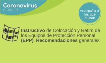 Instructivo de COLOCACIÓN y RETIRO de los Equipos de Protección Personal (EPP). Recomendaciones generales.