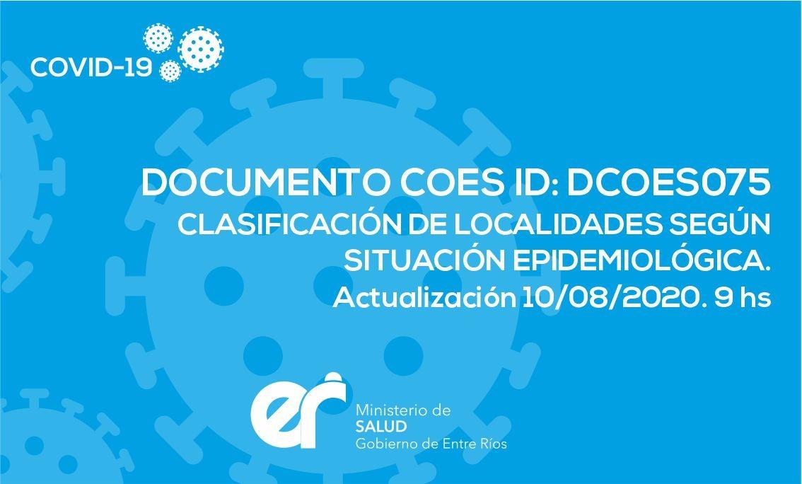 DOCUMENTO COES ID: DCOES075 Clasificación de  Localidades según situación Epidemiológica Actualización 10/08/2020. 9 hs