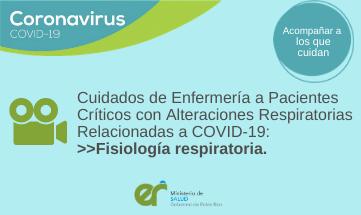 Cuidados de Enfermería a Pacientes Críticos con Alteraciones Respiratorias Relacionadas a COVID-19: «Fisiología respiratoria»