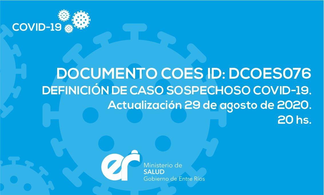 DCOES0076: Definición de Caso Sospechoso COVID-19. Actualización 29 de agosto de 2020. 20 hs