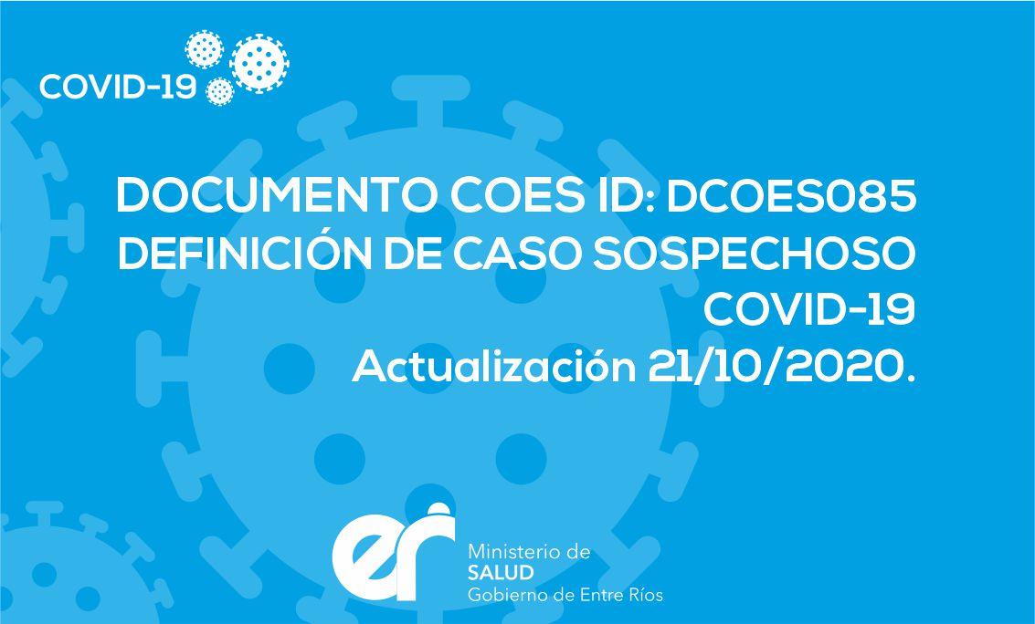 DCOES085: Definición de caso sospechoso Covid-19 Actualización 21/10/2020