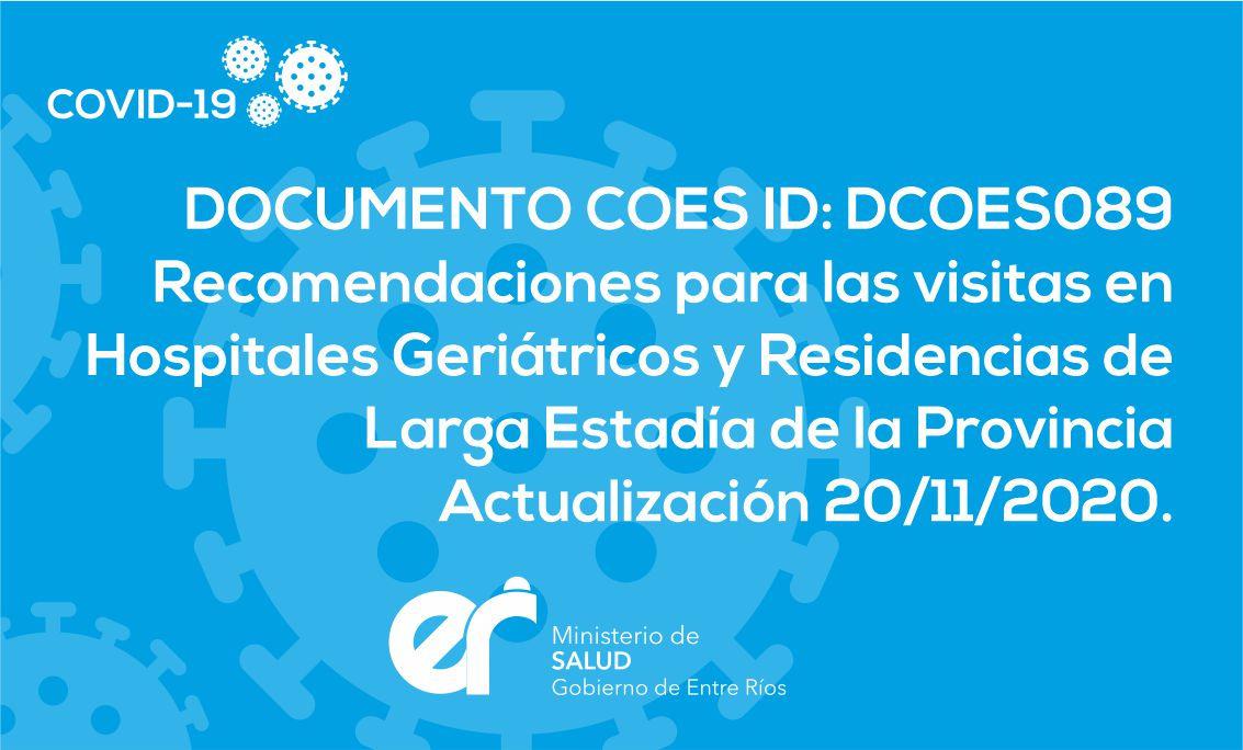 DCOES089 Recomendaciones para las visitas en Hospitales Geriátricos y Residencias de Larga Estadía de la Provincia (Residencia Geriátricas y Gerontológicas). Actualización 20/11/2020
