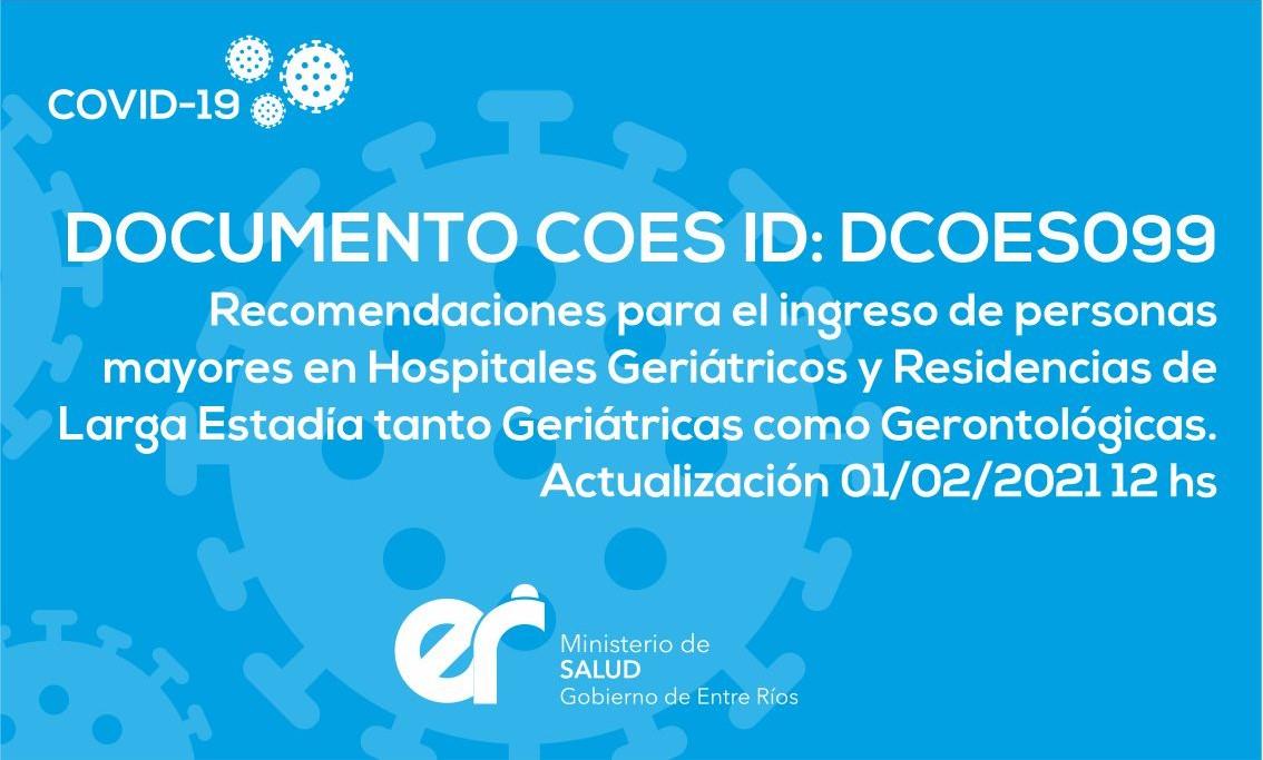 DCOES099 Recomendaciones para el ingreso de personas mayores en Hospitales Geriátricos y Residencias de Larga Estadía tanto Geriátricas como Gerontológicas. Actualización 01/02/2021 12 hs.