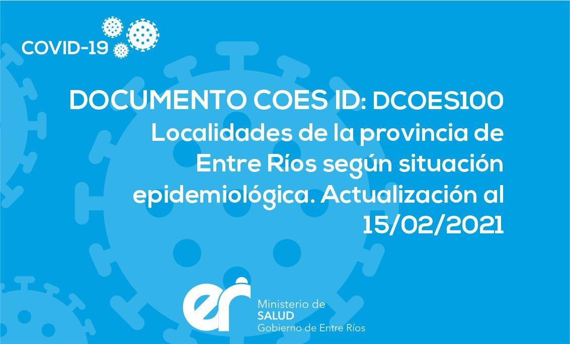 DCOES100: Localidades de La Provincia de Entre Ríos según Situación Epidemiológica. Actualización al 15/02/2021