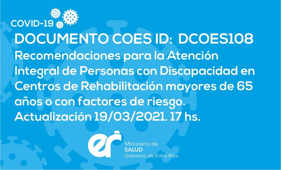 Recomendaciones para la Atención Integral de Personas con Discapacidad en Centros de Rehabilitación mayores de 65 años o con factores de riesgo. Actualización 19/03/2021. 17 hs