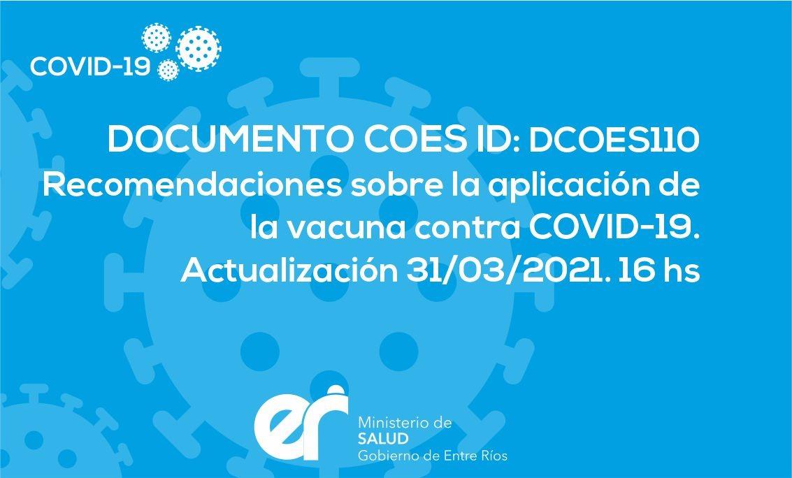 Recomendaciones Sobre la Aplicación de la Vacuna contra COVID-19. Actualización 31/03/2021. 16 hs