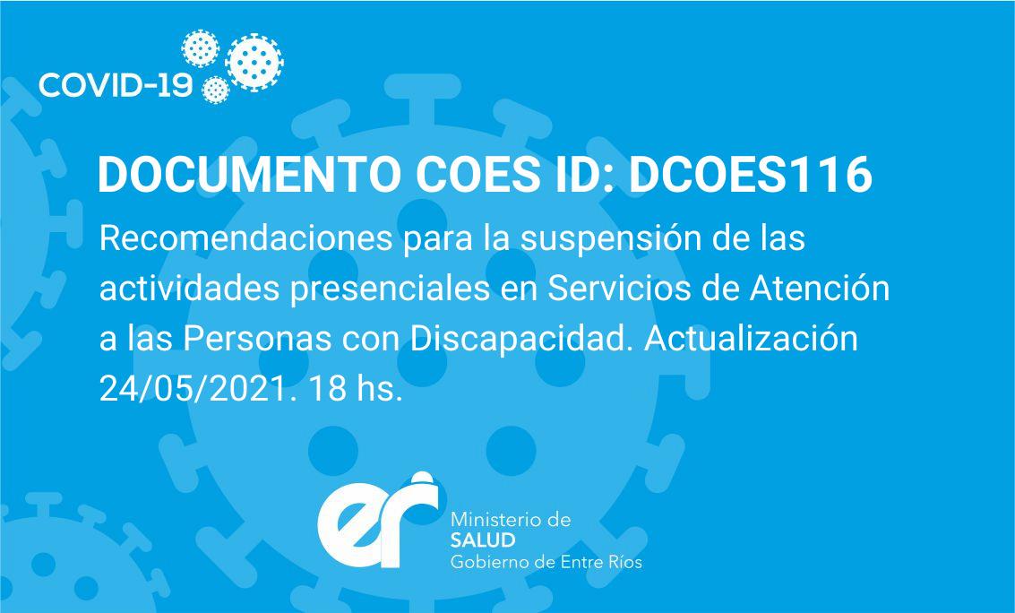Recomendaciones para la suspensión de las actividades presenciales en Servicios de Atención a las Personas con Discapacidad. Actualización 24/05/2020. 18 hs.