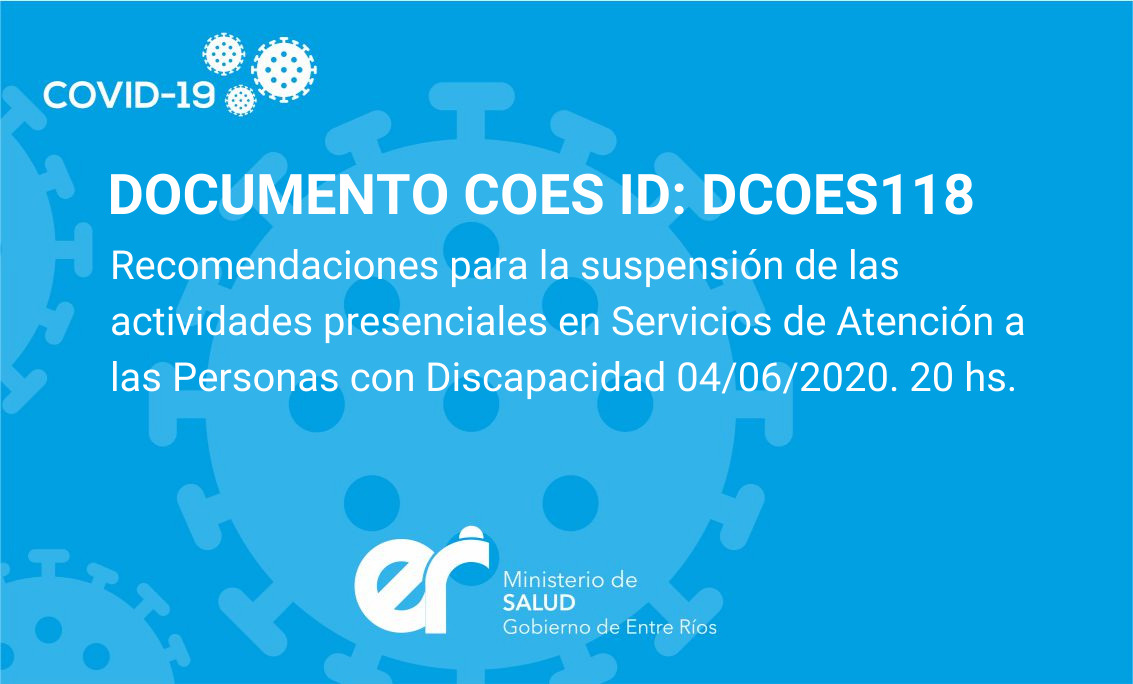 Recomendaciones para la suspensión de las actividades presenciales en Servicios de Atención a las Personas con Discapacidad 04/06/2020. 20 hs.