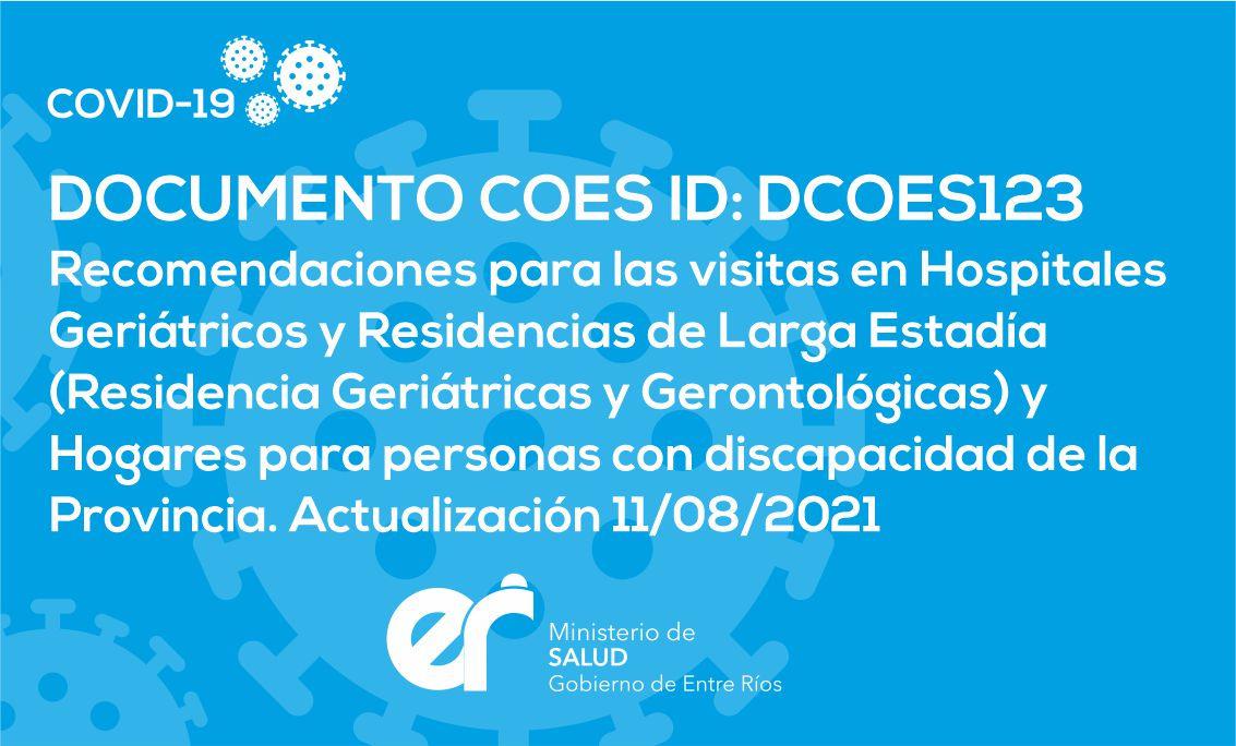 DCOES123: Recomendaciones para las visitas en Hospitales Geriátricos y Residencias de Larga Estadía (Residencia Geriátricas y Gerontológicas) y Hogares para personas con discapacidad de la Provincia. Actualización 11/08/2021